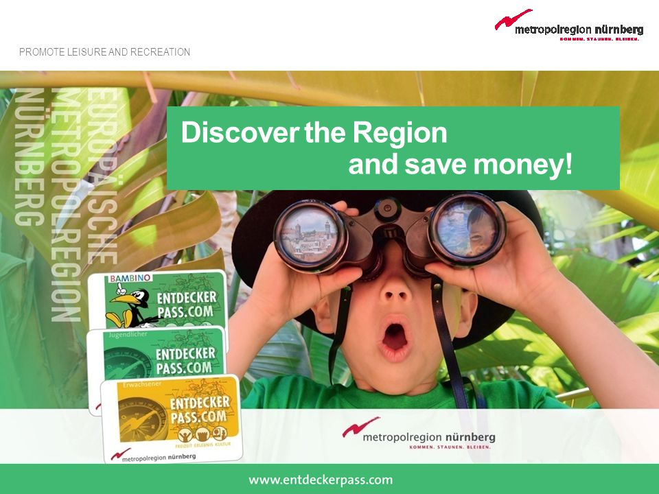 Discover the Region and save money!