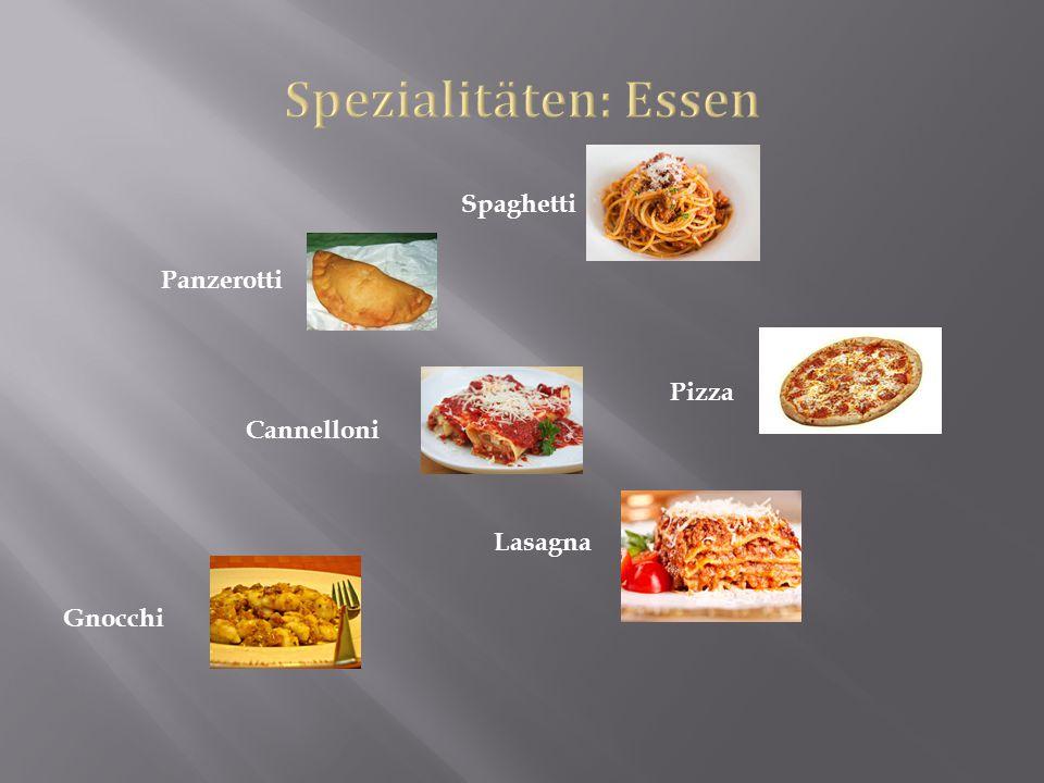 Spezialitäten: Essen Spaghetti Panzerotti Pizza Cannelloni Lasagna Gnocchi