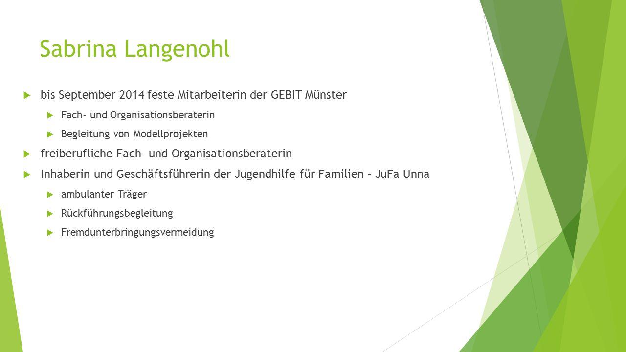 Sabrina Langenohl bis September 2014 feste Mitarbeiterin der GEBIT Münster. Fach- und Organisationsberaterin.