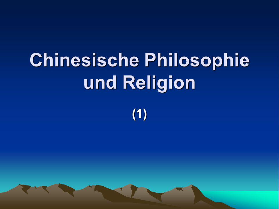 Chinesische Philosophie und Religion