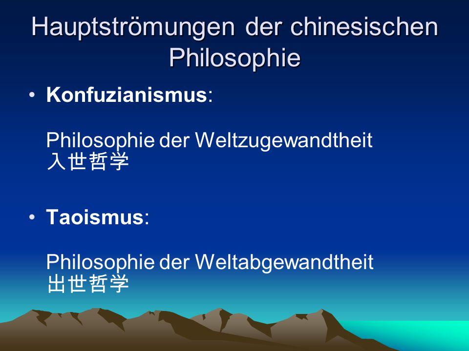Hauptströmungen der chinesischen Philosophie