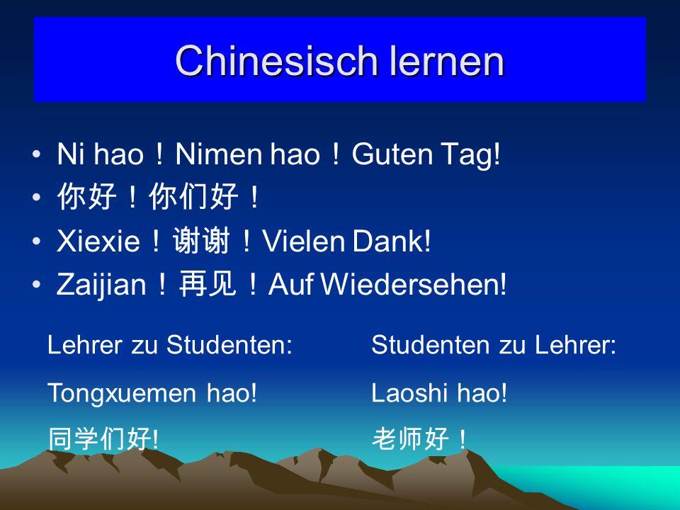 Chinesisch lernen Ni hao!Nimen hao!Guten Tag! 你好!你们好!