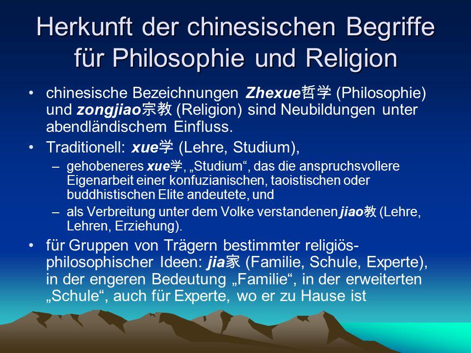 Herkunft der chinesischen Begriffe für Philosophie und Religion
