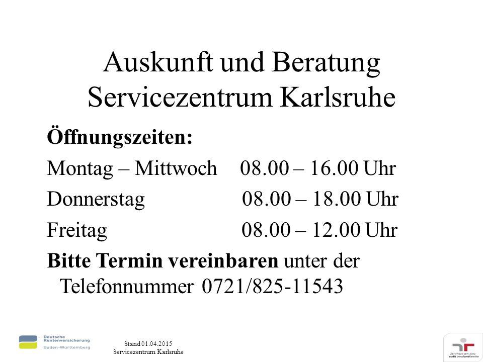 Auskunft und Beratung Servicezentrum Karlsruhe