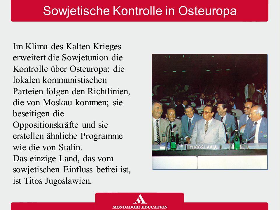 Sowjetische Kontrolle in Osteuropa