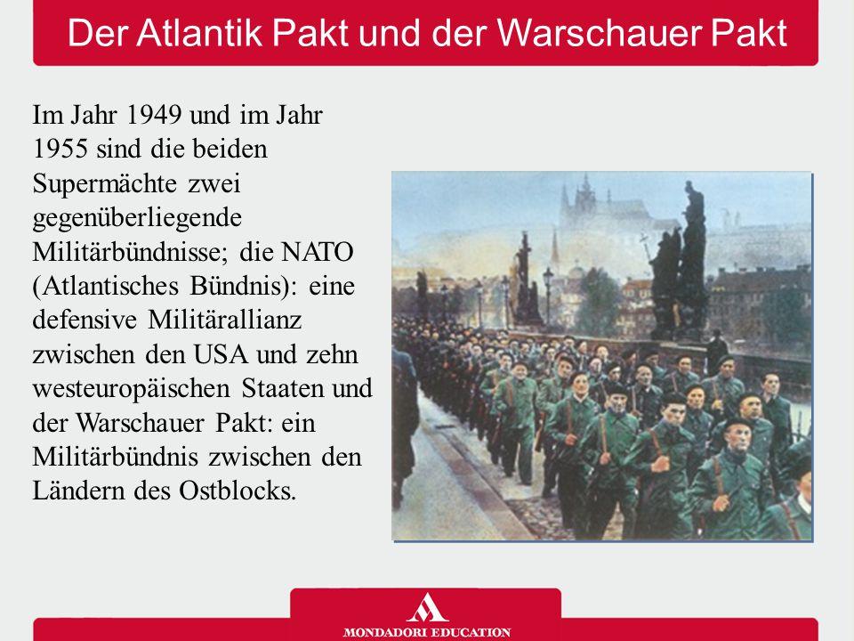 Der Atlantik Pakt und der Warschauer Pakt