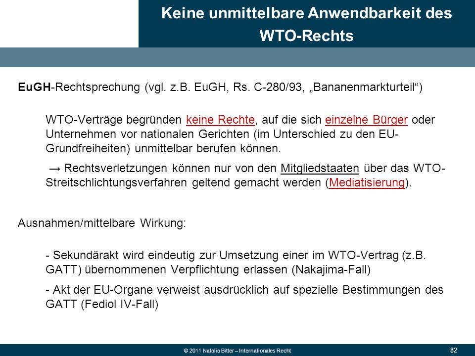 Keine unmittelbare Anwendbarkeit des WTO-Rechts