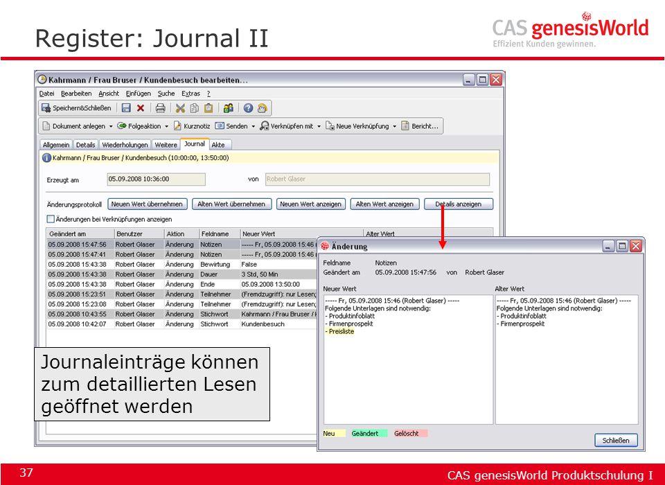 Register: Journal II Journaleinträge können zum detaillierten Lesen geöffnet werden