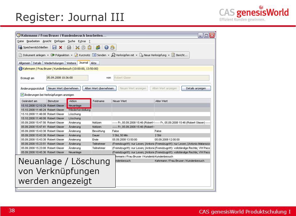 Register: Journal III Neuanlage / Löschung von Verknüpfungen werden angezeigt