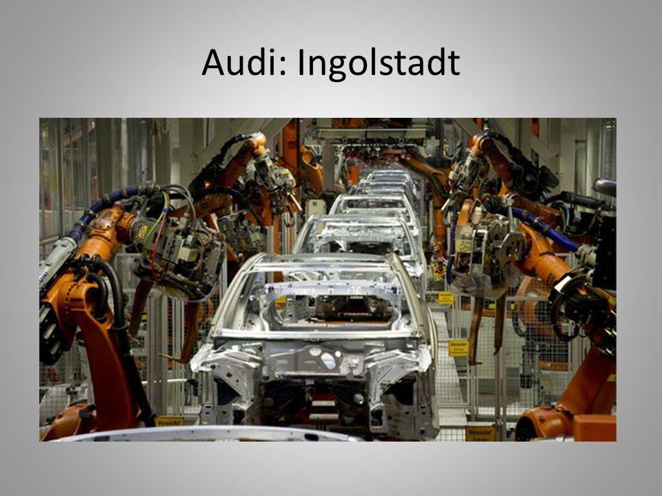 Audi: Ingolstadt