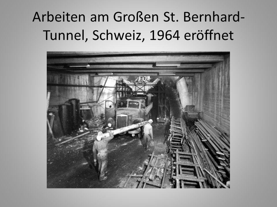 Arbeiten am Großen St. Bernhard-Tunnel, Schweiz, 1964 eröffnet