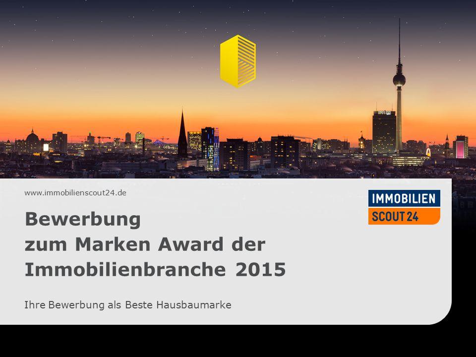 Bewerbung zum Marken Award der Immobilienbranche 2015