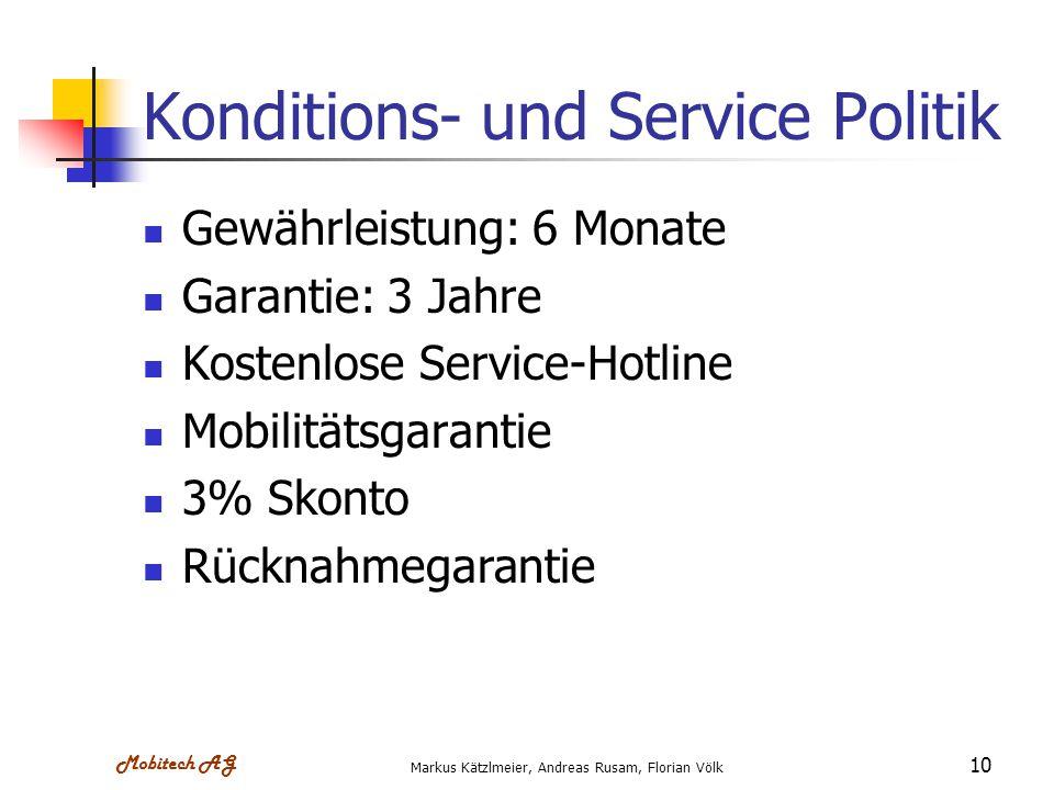 Konditions- und Service Politik