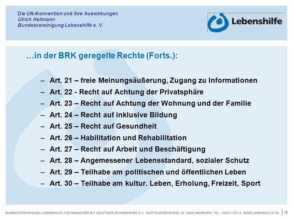 …in der BRK geregelte Rechte (Forts.):