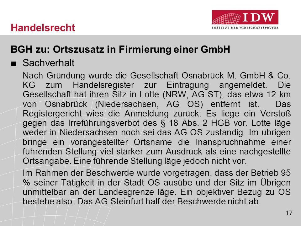 Handelsrecht BGH zu: Ortszusatz in Firmierung einer GmbH Sachverhalt