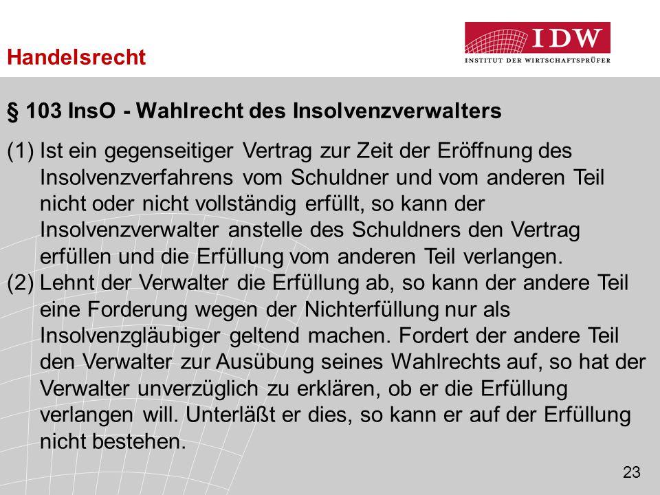 § 103 InsO - Wahlrecht des Insolvenzverwalters