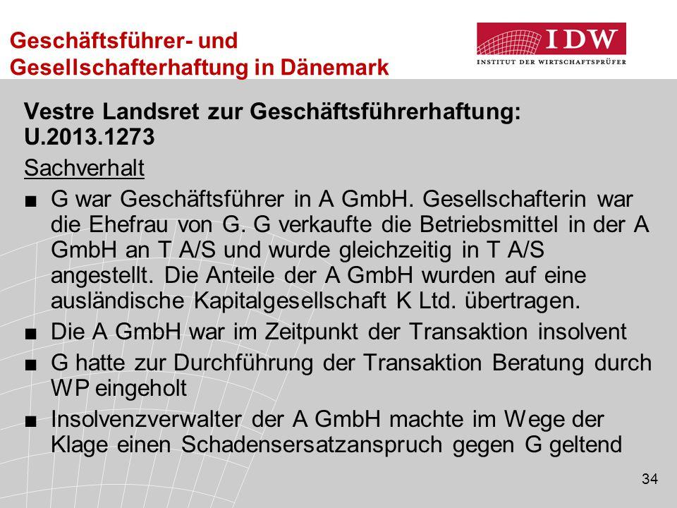 Vestre Landsret zur Geschäftsführerhaftung: U.2013.1273 Sachverhalt