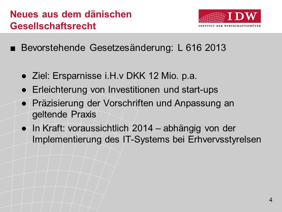 Neues aus dem dänischen Gesellschaftsrecht