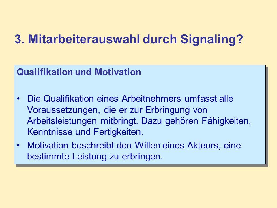 3. Mitarbeiterauswahl durch Signaling