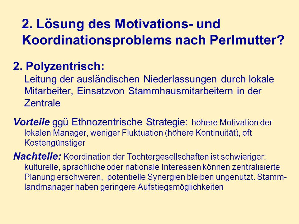 2. Lösung des Motivations- und Koordinationsproblems nach Perlmutter
