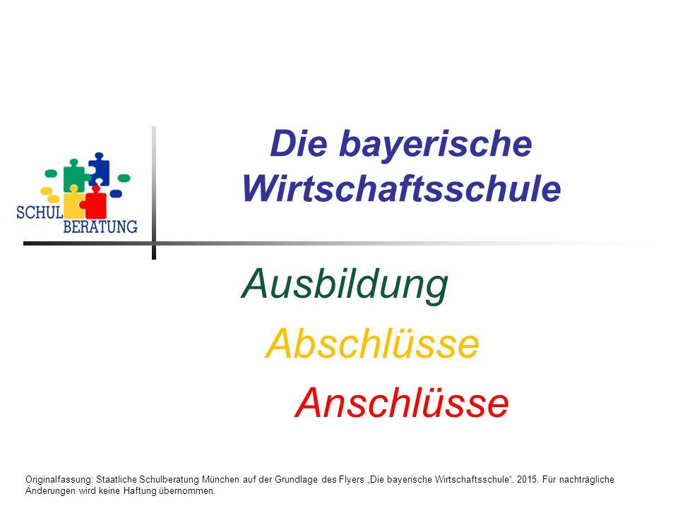 Die bayerische Wirtschaftsschule