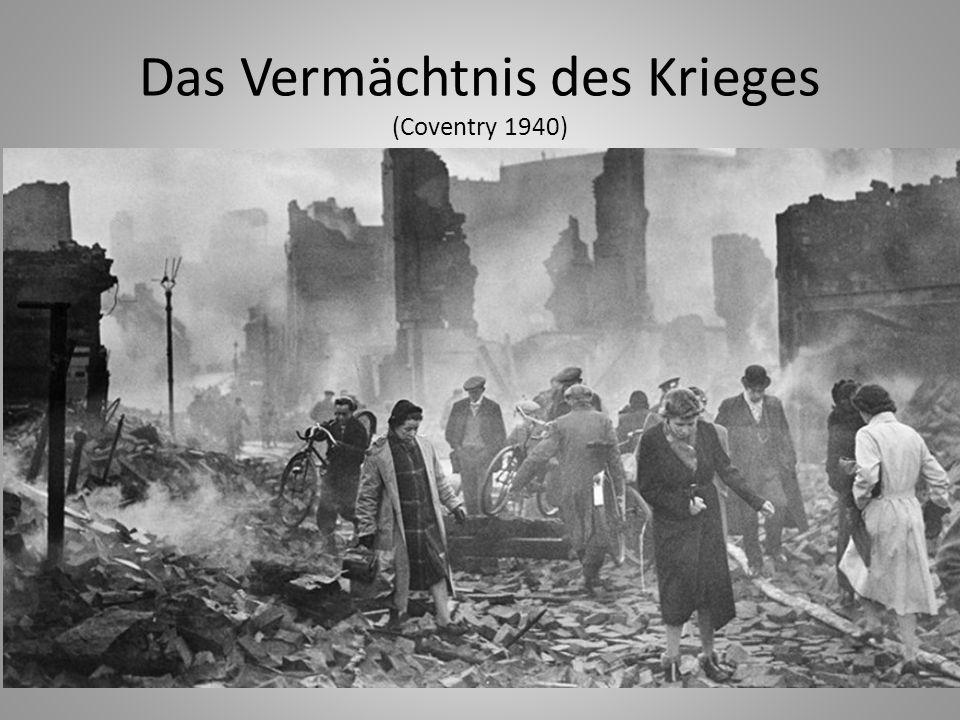 Das Vermächtnis des Krieges (Coventry 1940)