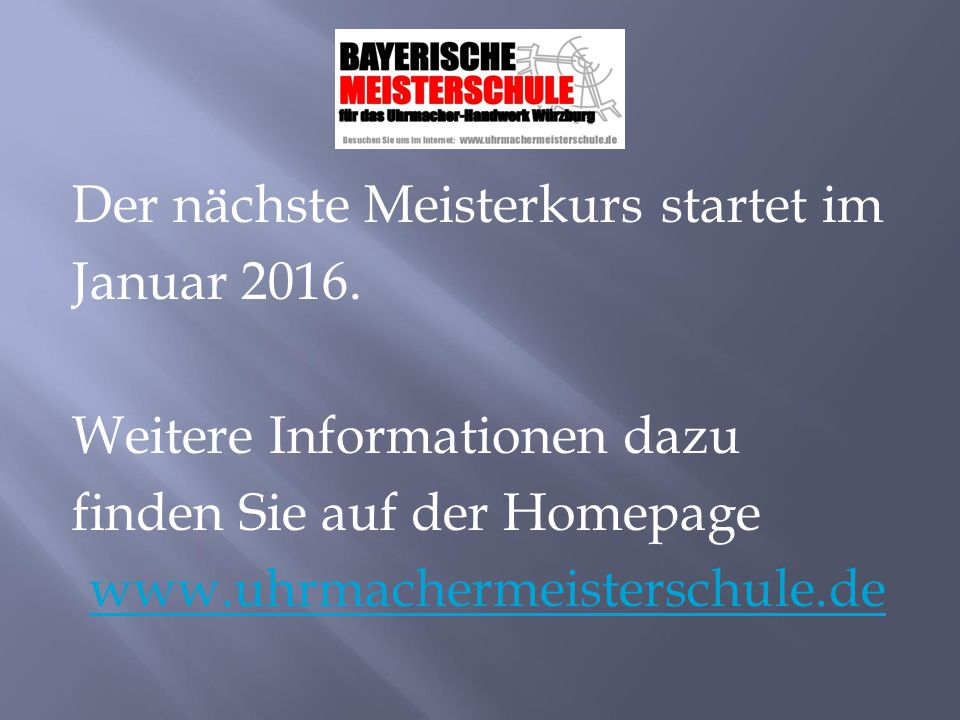Der nächste Meisterkurs startet im Januar 2016