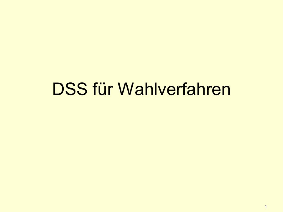 DSS für Wahlverfahren 1