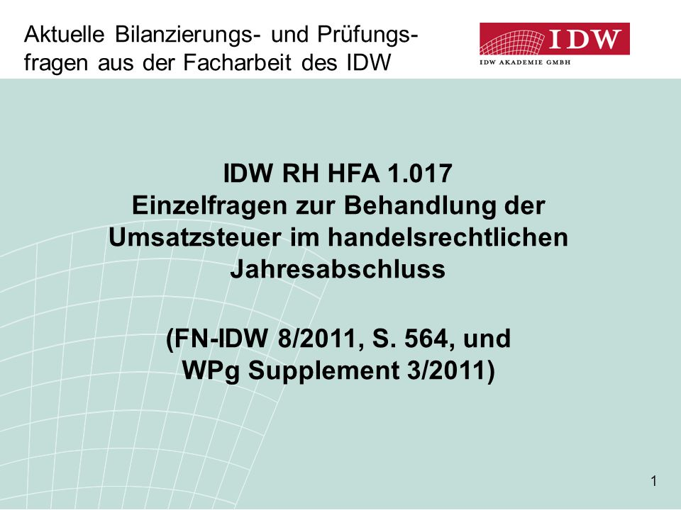 (FN-IDW 8/2011, S. 564, und WPg Supplement 3/2011)
