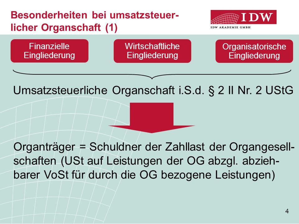 Besonderheiten bei umsatzsteuer-licher Organschaft (1)