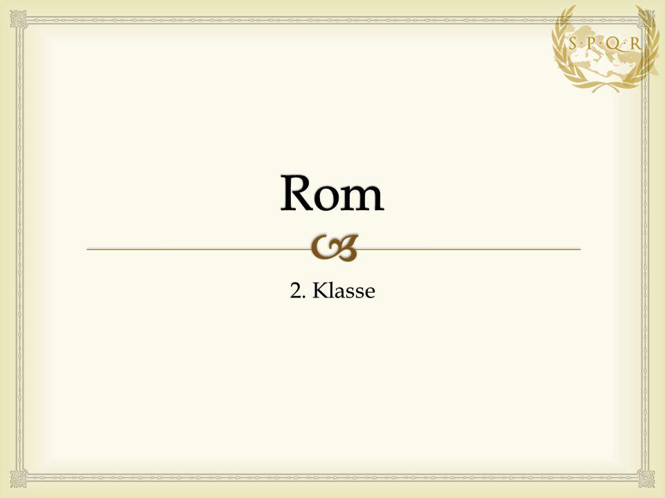 Rom 2. Klasse