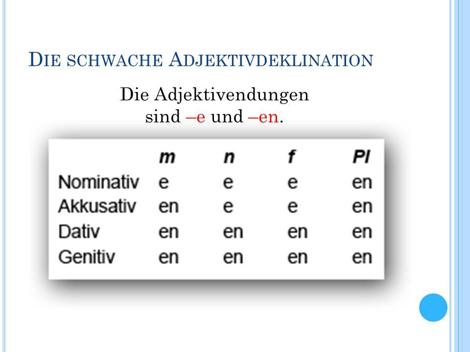 Die schwache Adjektivdeklination