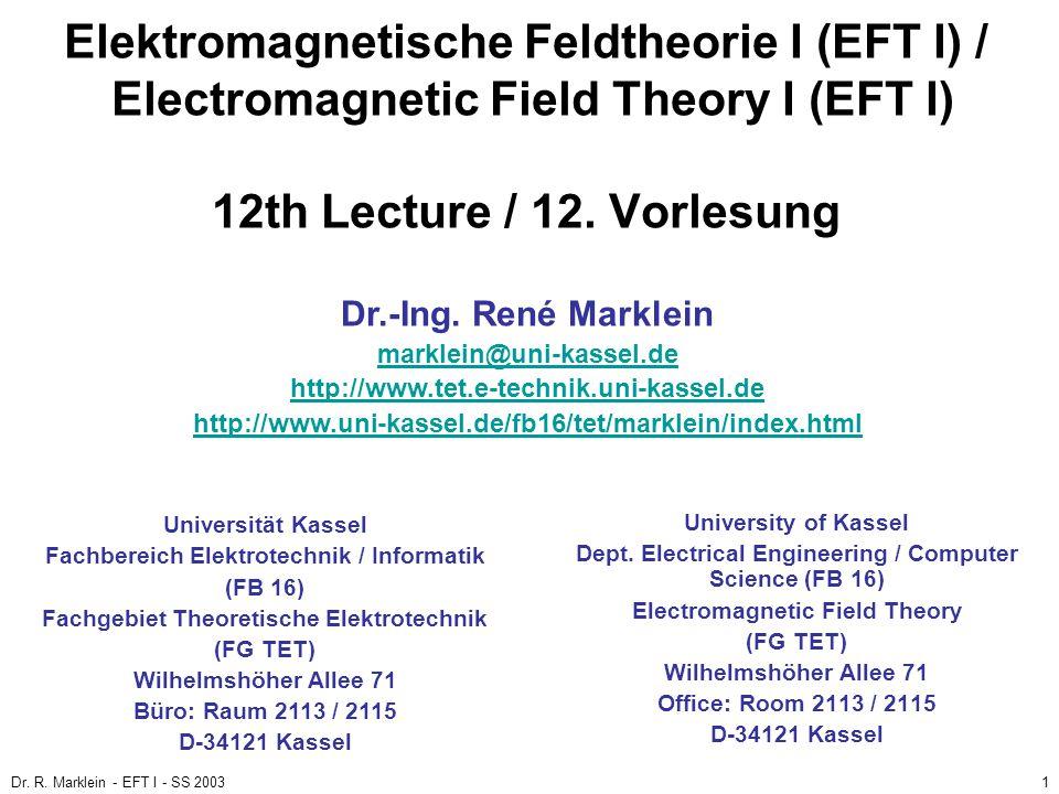 Elektromagnetische Feldtheorie I (EFT I) / Electromagnetic Field Theory I (EFT I) 12th Lecture / 12. Vorlesung