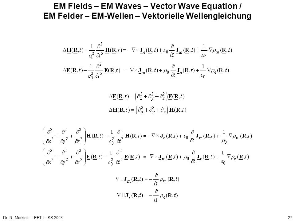 EM Fields – EM Waves – Vector Wave Equation / EM Felder – EM-Wellen – Vektorielle Wellengleichung