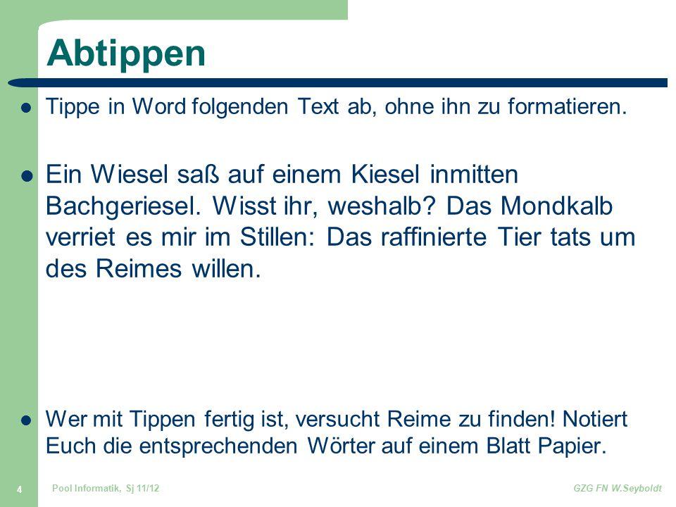 Abtippen Tippe in Word folgenden Text ab, ohne ihn zu formatieren.