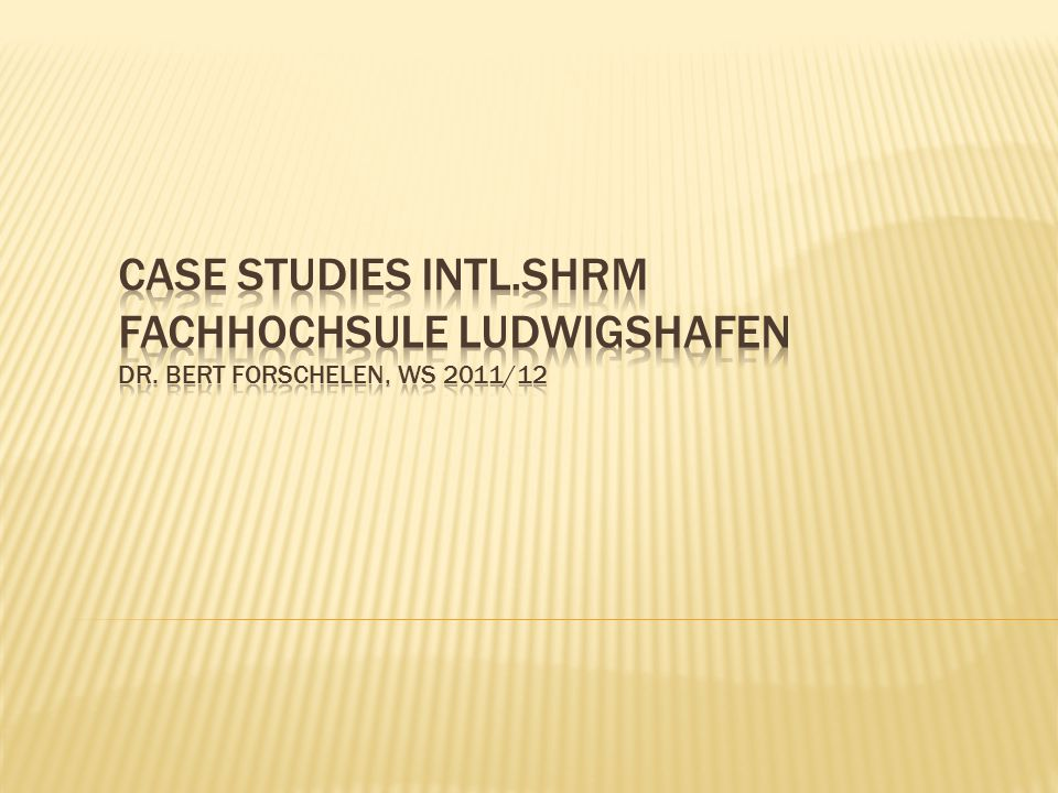Case studies Intl. SHRM Fachhochsule Ludwigshafen dr