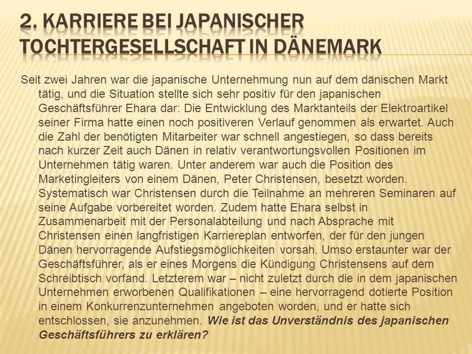 2. Karriere bei japanischer Tochtergesellschaft in Dänemark