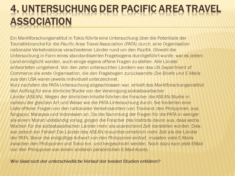 4. Untersuchung der Pacific Area Travel Association