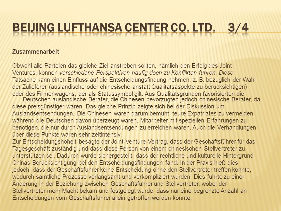 Beijing Lufthansa Center Co. Ltd. 3/4