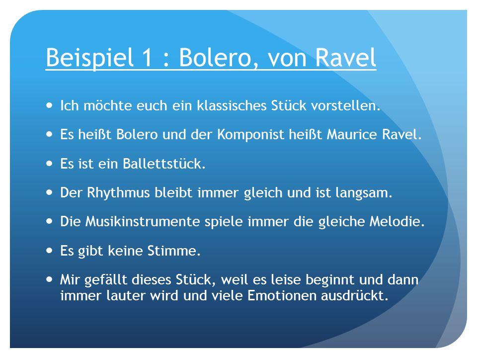 Beispiel 1 : Bolero, von Ravel