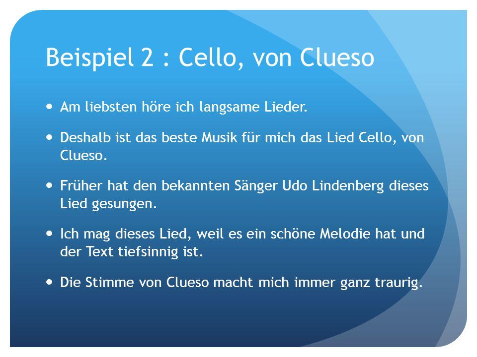 Beispiel 2 : Cello, von Clueso