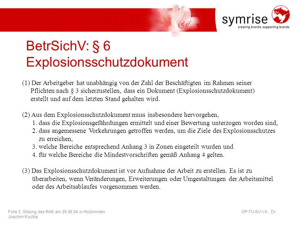 BetrSichV: § 6 Explosionsschutzdokument