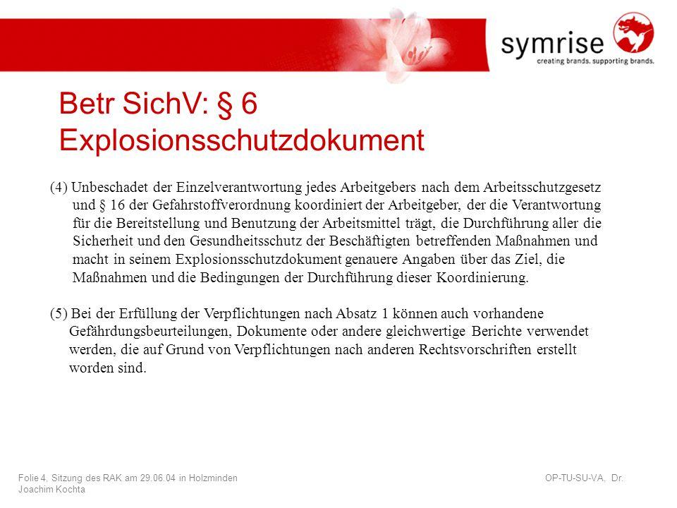 Betr SichV: § 6 Explosionsschutzdokument