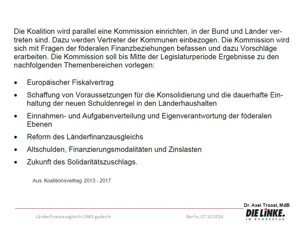 Aus: Koalitionsvertrag 2013 - 2017
