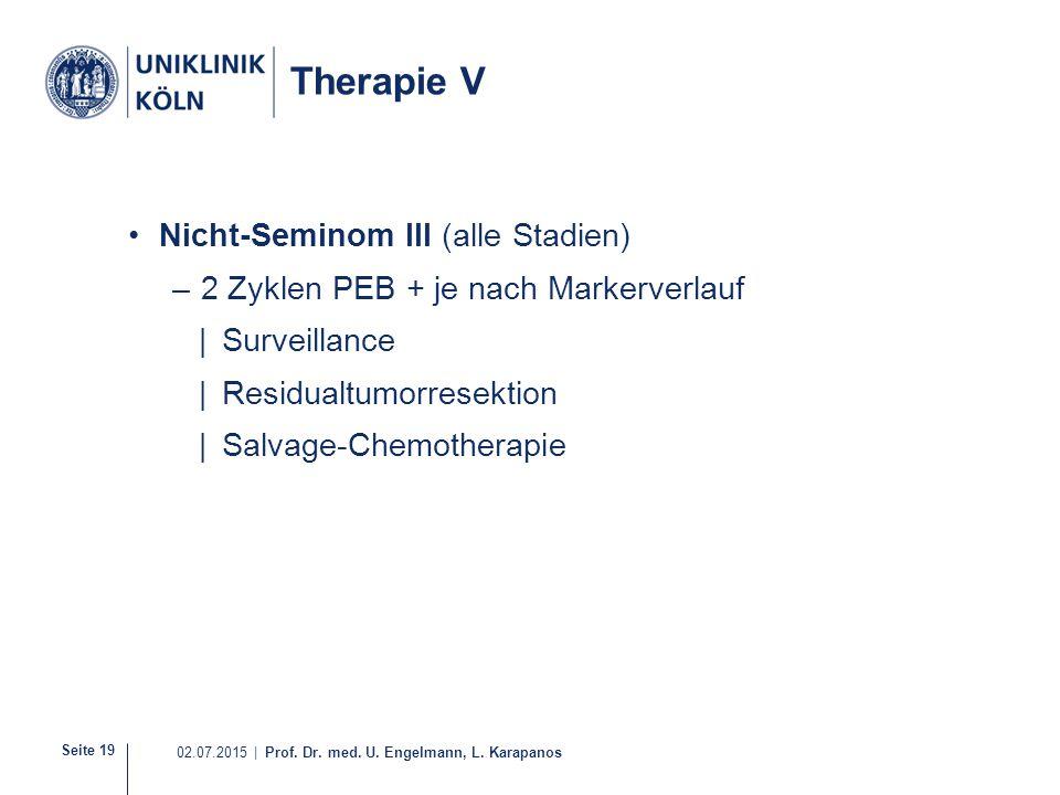 Therapie V Nicht-Seminom III (alle Stadien)