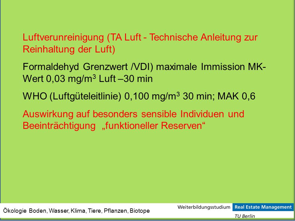 WHO (Luftgüteleitlinie) 0,100 mg/m3 30 min; MAK 0,6