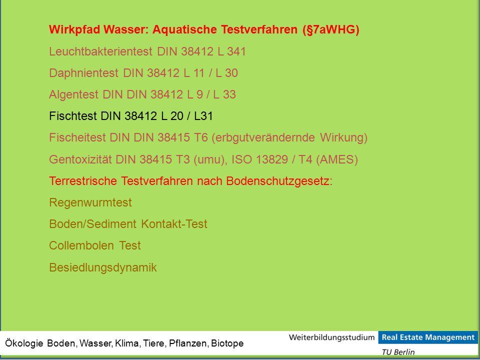 Wirkpfad Wasser: Aquatische Testverfahren (§7aWHG)