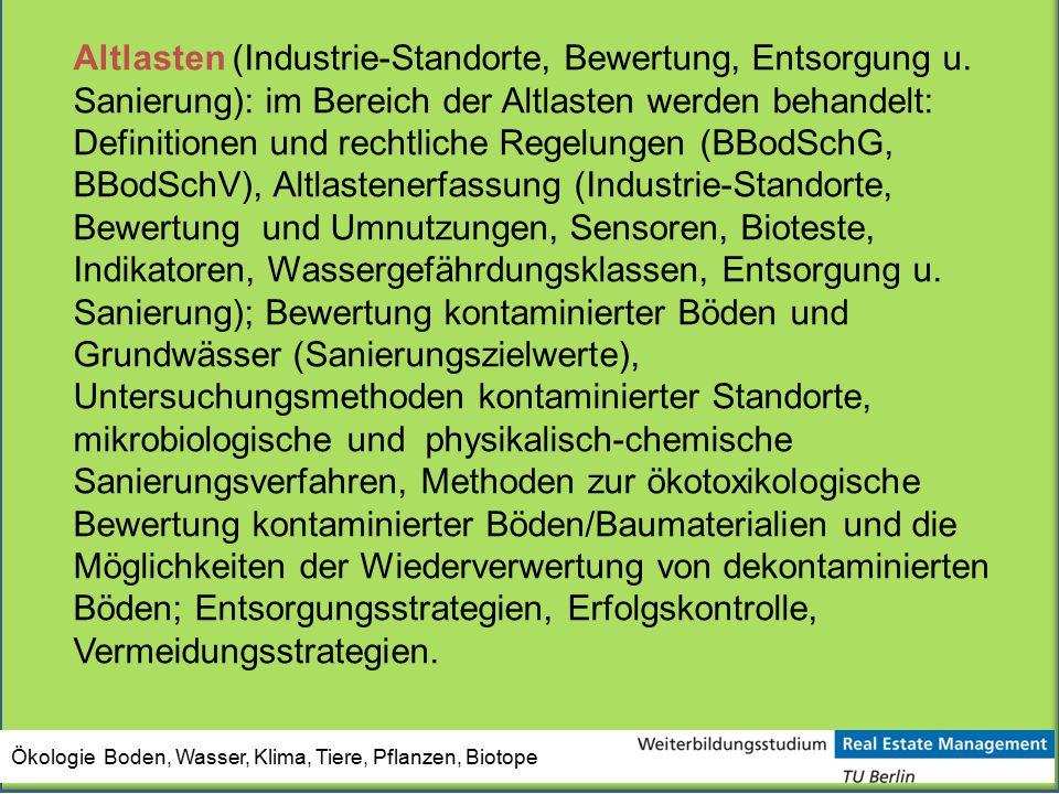 Altlasten (Industrie-Standorte, Bewertung, Entsorgung u