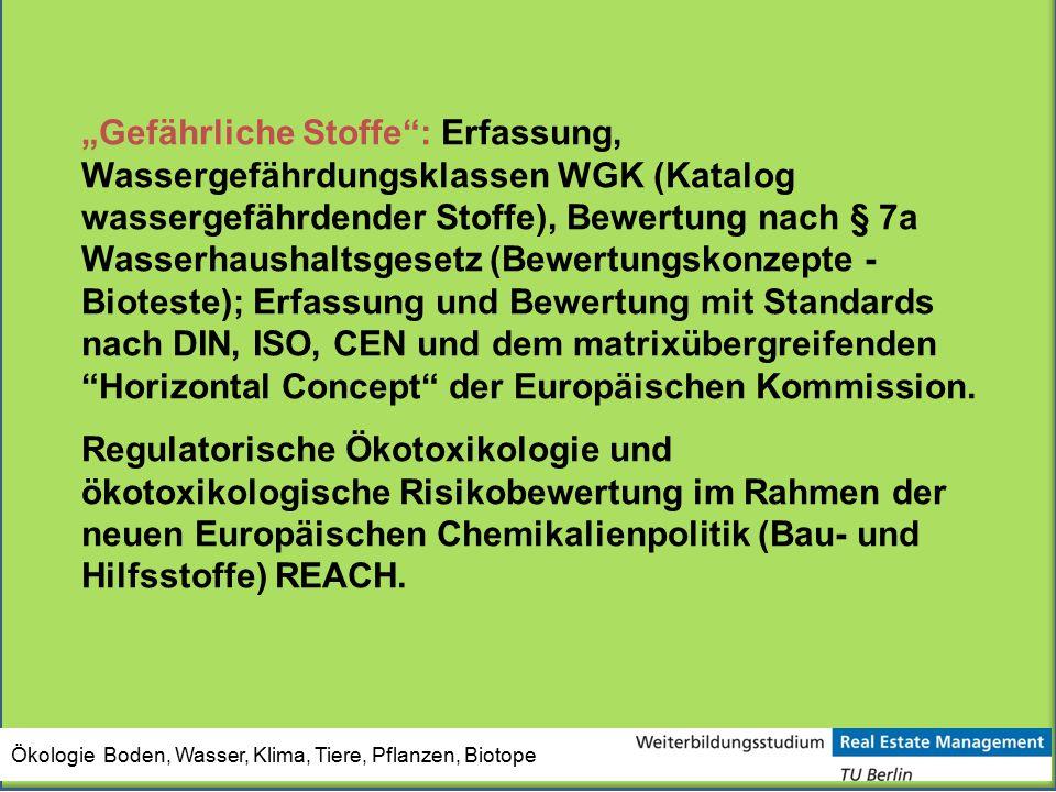 """""""Gefährliche Stoffe : Erfassung, Wassergefährdungsklassen WGK (Katalog wassergefährdender Stoffe), Bewertung nach § 7a Wasserhaushaltsgesetz (Bewertungskonzepte - Bioteste); Erfassung und Bewertung mit Standards nach DIN, ISO, CEN und dem matrixübergreifenden Horizontal Concept der Europäischen Kommission."""