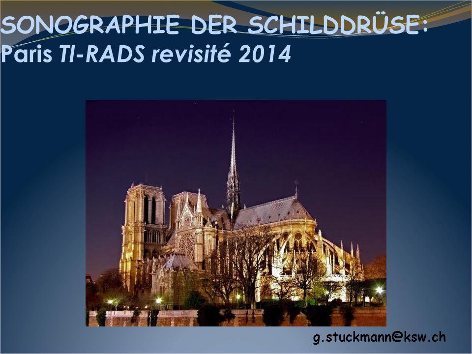 SONOGRAPHIE DER SCHILDDRÜSE: Paris TI-RADS revisité 2014